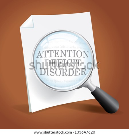 Taking a closer look at ADHD Attention Deficit Disorder - stock vector