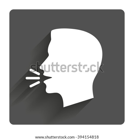 Talk or speak icon. Loud noise symbol. Human talking sign. Gray flat square button with shadow. Modern UI website navigation. - stock vector