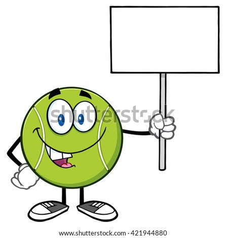 Talking Tennis Ball Cartoon Mascot Character Holding A Blank Sign. Vector Illustration Isolated On White - stock vector