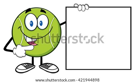 Talking Tennis Ball Cartoon Mascot Character Pointing To A Blank Sign. Vector Illustration Isolated On White - stock vector