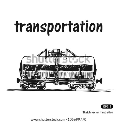 Tank car. Hand drawn sketch illustration isolated on white background - stock vector