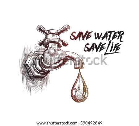 Tap Drop Save Water Save Life Stock Vector 590492849