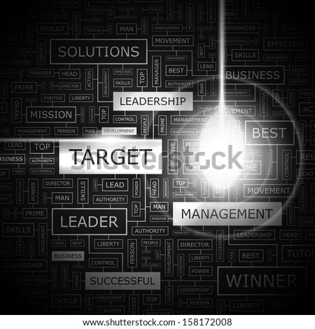 TARGET. Background concept wordcloud illustration. Print concept word cloud. Graphic collage with related tags and terms. Vector illustration.