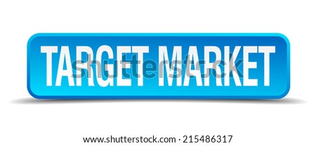 Target market blue 3d realistic square isolated button