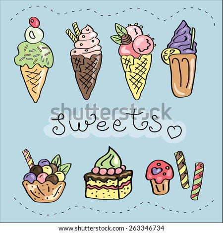 Tasty ice cream and sweets vector set. Gourmet cartoon symbols. Hand drawn vector illustration.  - stock vector