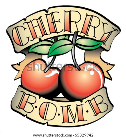 "Tattoo design of two cherries and the words ""cherry bomb."""