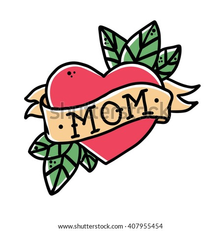 Tattoo Heart with ribbon and the word mom . Old school retro tattoo vector illustration . - stock vector