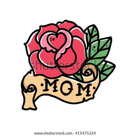 Rose tattoo stock images royalty free images vectors shutterstock tattoo rose flower with ribbon and the word mom old school retro tattoo vector illustration urmus Image collections