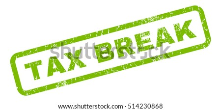 Tax Break text rubber seal stamp watermark. Caption inside rectangular shape with grunge design and unclean texture. Slanted vector eco green ink emblem on a white background.