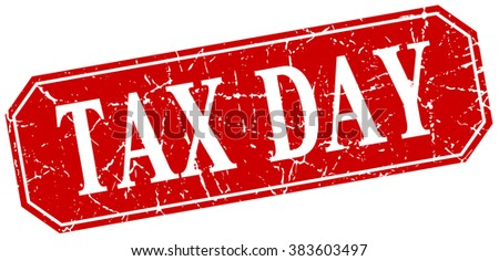 tax day red square vintage grunge isolated sign