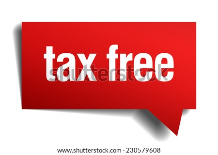 tax free red 3d realistic paper speech bubble - stock vector