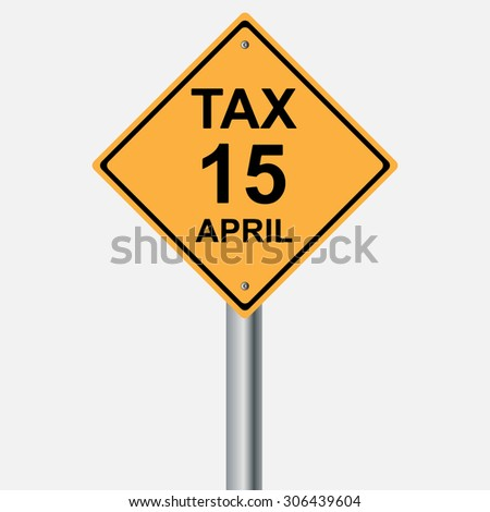 tax sign 15 april