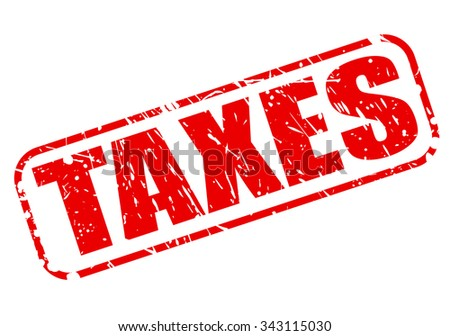 TAXES red stamp text on white - stock vector