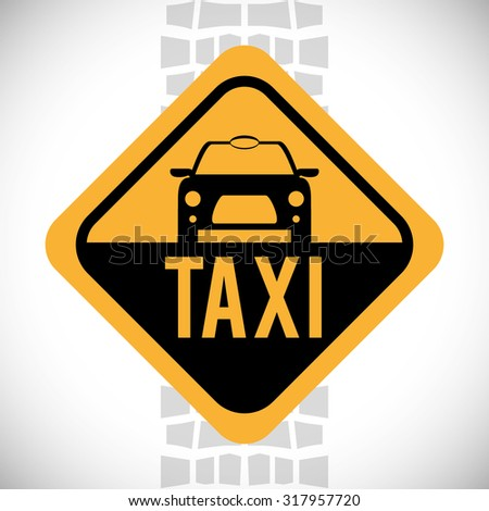 Taxi concept with service icon design, vector illustration 10 eps graphic.