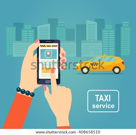 Taxi service. Smartphone and touchscreen, city skyscrapers. Vector flat illustration. - stock vector