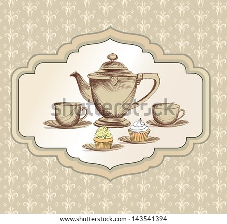 Tea cup, pastry and kettle retro card. Tea time vintage label. - stock vector