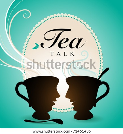 Tea Talk - stock vector