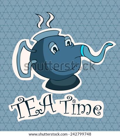 Tea Time Card with a Cartoon Teapot, Vector Illustration.  - stock vector