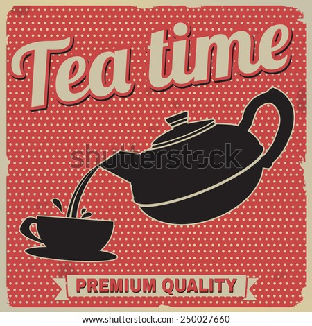 Tea time retro poster on red in vintage style, vector illustration - stock vector