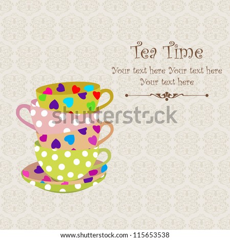 Tea time with stacked colorful cups / Tea time party invitation - stock vector