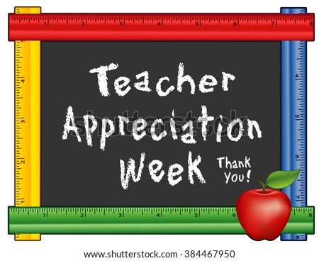 Teacher Appreciation Week Chalkboard, Thank You!  Annual American holiday first week of May, apple, chalk text on blackboard, multi color ruler frame for class, school events. EPS8 compatible.