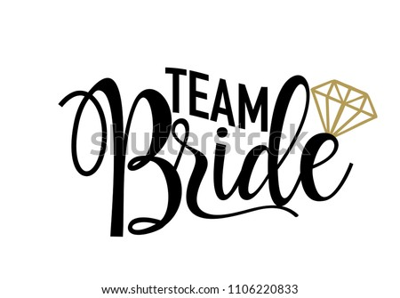 Team bride golden diamond tshirts wedding stock vector royalty free team bride with golden diamond for t shirts wedding decoration vector text junglespirit Image collections