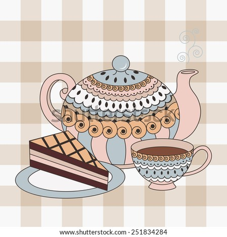 Teapot, cup of tea and a piece of cake - stock vector