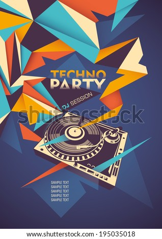 Techno party poster with turntable. Vector illustration. - stock vector