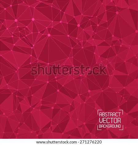 Technological red background with a pattern of triangles, highlights, lines and dots. For web design and business presentations. Vector. - stock vector
