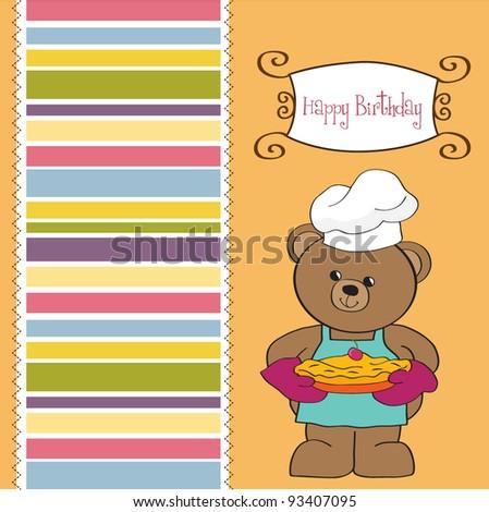 teddy bear with pie. birthday greeting card - stock vector
