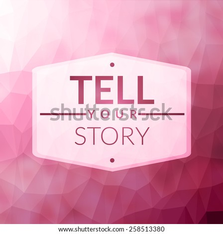 Tell your story - stock vector