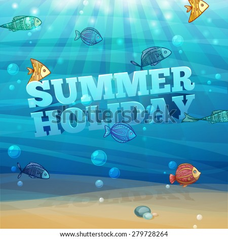 Template design, posters, banners with underwater background with waves, sand, bubbles and colorful fish. 3D text summer holidays. Vector. - stock vector