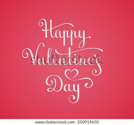 Template for Happy Valentine's Day Card. Hand lettering vector illustration - stock vector
