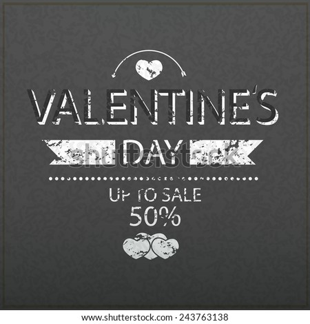 Template valentines day up to sale 50% card and banner on realistic black board blackboard - stock vector