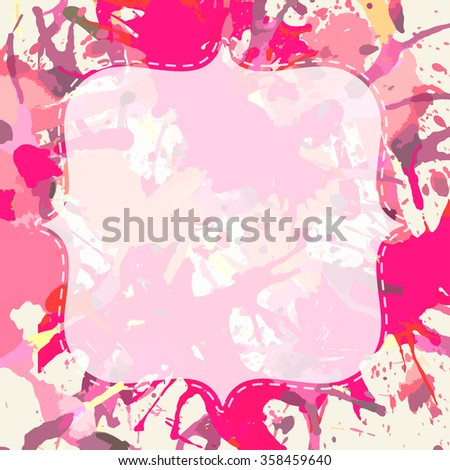 Template with semi-transparent white vintage frame over bright pink colorful artistic paint splashes, ready for your text. - stock vector