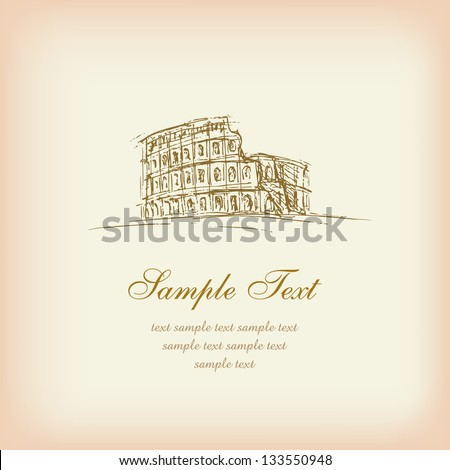 Template with sketchy illustration of Coliseum and sample text. Illustrated antique background with place for your text - stock vector