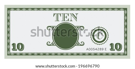 Ten money bill image. With space to add your text, information and image.  - stock vector