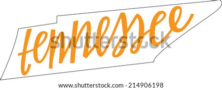 Tennessee State Outline and Hand-lettering - stock vector