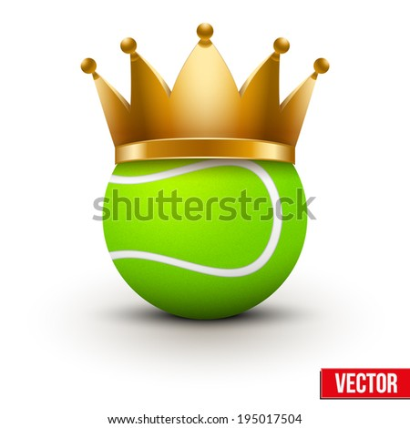 Tennis ball with royal crown. King of sport. Isolated on white. Traditional form and color. Realistic Vector illustration.