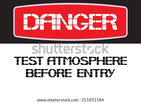 Test atmosphere before entry. The label warning poster in the text version, horizontal rectangle. - stock vector