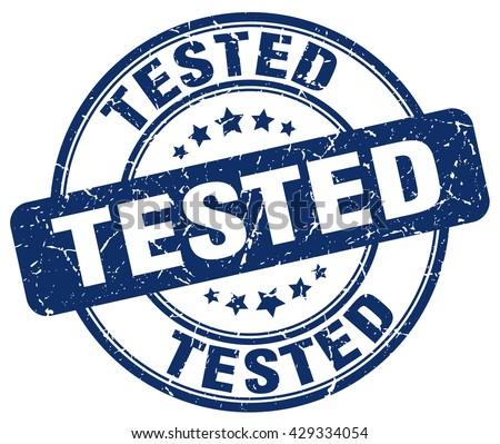 tested blue grunge round vintage rubber stamp.tested stamp.tested round stamp.tested grunge stamp.tested.tested vintage stamp. - stock vector