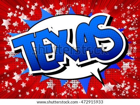 Texas - Comic book style word.