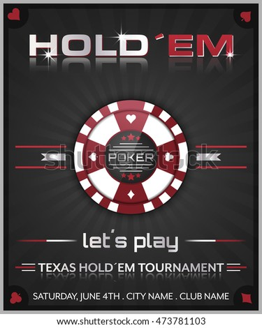 Texas hold em poker tournament poster/vector illustration with poker chip symbol.