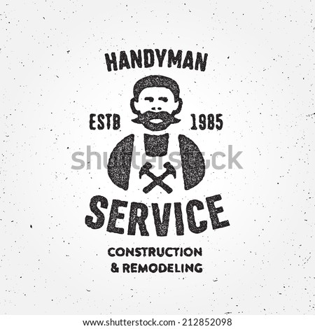 Textured version of retro Handyman carpenter corporate service badge symbol isolated on white background, good for creating logo design, vector illustration - stock vector
