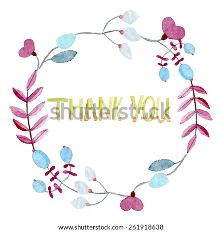Thank you card. Floral wreath watercolor hand drawn. Spring or summer design for invitation, wedding or greeting cards. Eps10  - stock vector