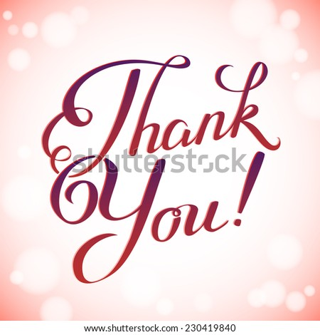 Thank you card in bright colors. Handmade calligraphy, vector background - stock vector