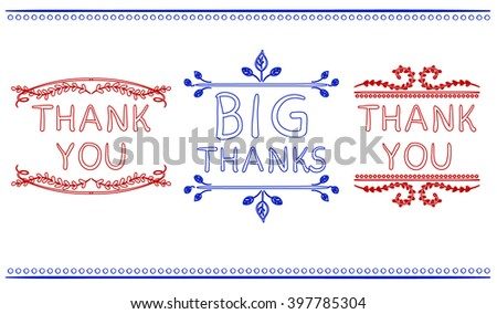 Thank you card templates. Big thanks. VECTOR handwritten words with handdrawn vignettes. Colored contour lines. Blue, red.   - stock vector