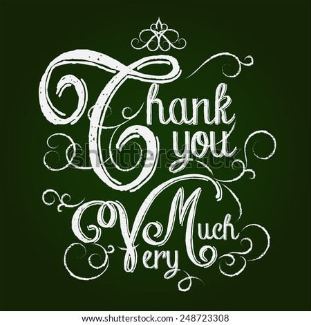 Thank You card, Typography hand lettering white chalk on blackboard. - stock vector