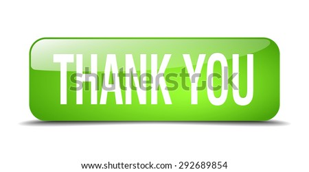 thank you green square 3d realistic isolated web button - stock vector
