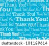 Thank You  - Grouped collection of different Thank You text - stock photo